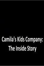 Watch Camila's Kids Company: The Inside Story