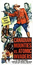 Watch Canadian Mounties vs. Atomic Invaders