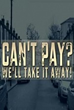 Can't Pay? We'll Take It Away! S04E20