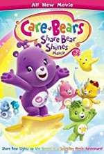 Watch Care Bears: Share Bear Shines Movie