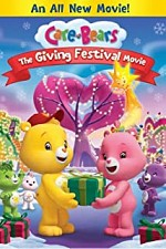 Watch Care Bears: The Giving Festival Movie