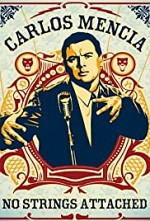 Watch Carlos Mencia: No Strings Attached
