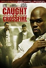 Watch Caught in the Crossfire