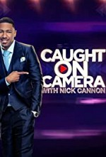 Watch Caught on Camera with Nick Cannon