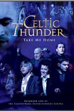 Watch Celtic Thunder: Take Me Home