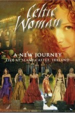 Watch Celtic Woman: A New Journey