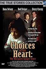 Watch Choices of the Heart: The Margaret Sanger Story