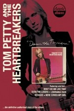 Watch Classic Albums: Tom Petty and the Heartbreakers - Damn the Torpedoes