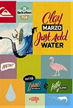 Watch Clay Marzo: Just Add Water