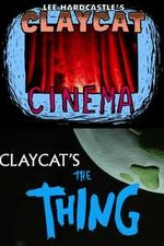 Watch Claycat's the Thing