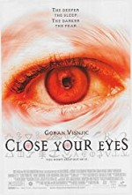 Watch Close Your Eyes