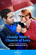 Watch Cloudy with a Chance of Love