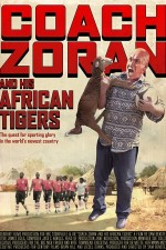 Watch Coach Zoran and His African Tigers