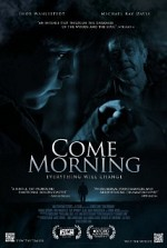 Watch Come Morning