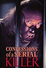 Watch Confessions of a Serial Killer
