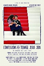 Watch Confessions of a Teenage Jesus Jerk