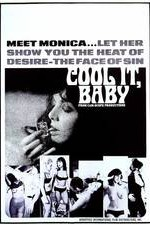 Watch Cool It Baby