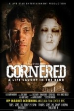 Watch Cornered: A Life Caught in the Ring