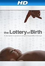 Watch Creating Freedom: The Lottery of Birth