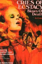 Watch Cries of Ecstasy, Blows of Death