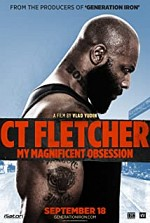 Watch CT Fletcher: My Magnificent Obsession