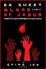 Watch Da Sweet Blood of Jesus