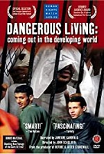 Watch Dangerous Living: Coming Out in the Developing World