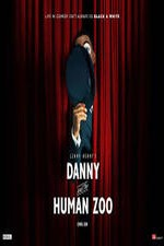 Watch Danny and the Human Zoo