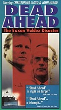 Watch Dead Ahead: The Exxon Valdez Disaster
