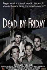 Watch Dead by Friday