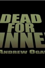 Watch Dead for Dinner