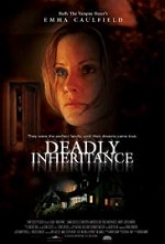 Watch Deadly Inheritance