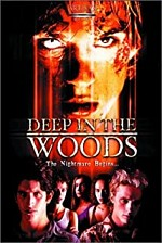 Watch Deep in the Woods