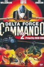 Watch Delta Force Commando II: Priority Red One