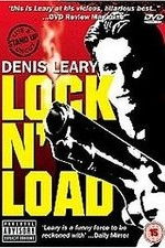 Watch Denis Leary: Lock 'N Load