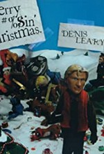 Watch Denis Leary's Merry F#%$in' Christmas