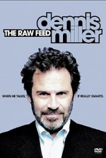 Watch Dennis Miller: The Raw Feed