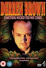 Watch Derren Brown: Something Wicked This Way Comes