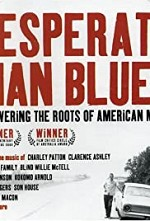 Watch Desperate Man Blues