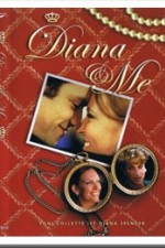 Watch Diana & Me