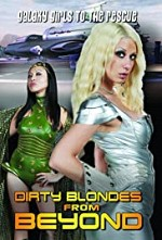 Watch Dirty Blondes from Beyond