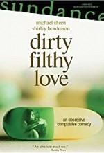 Watch Dirty Filthy Love