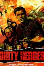 Watch Dirty Heroes