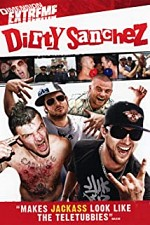 Watch Dirty Sanchez: The Movie