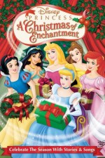 Watch Disney Princess: A Christmas of Enchantment