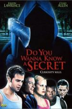Watch Do You Wanna Know a Secret?