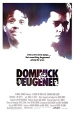 Watch Dominick and Eugene