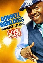 Watch Donnell Rawlings: From Ashy to Classy