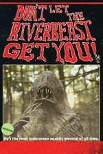 Watch Don't Let the Riverbeast Get You!