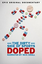 Watch Doped: The Dirty Side of Sports
